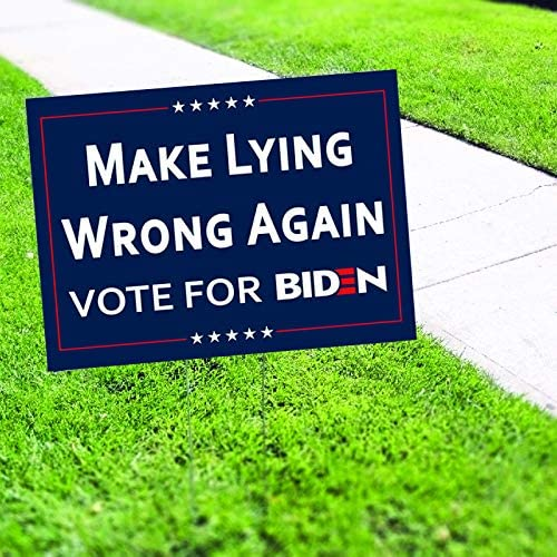 """Make Lying Wrong Again Vote for Biden USA President Elections 2020 Democratic Party Political Compaign Coroplast Outdoor Weather-Resistant Non-Reflective with H-stakes Yard Sign 12'x18"""" Double Side : Garden & Outdoor"""
