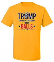 Trump Finally a President with Balls USA Glasses KAG 2020 | Mens Political Graphic T-Shirt: Clothing