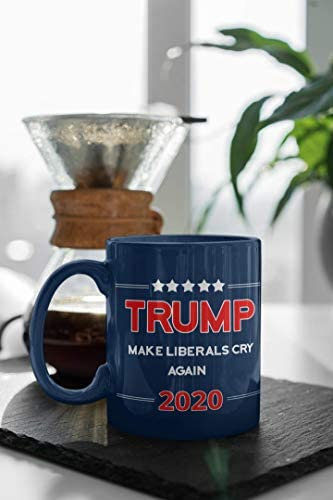 Make Liberals Cry Again Trump 2020 Coffee Mug by Find Funny Gift Ideas | Republican Keep America Great Mug Make America Great Again Trump Mugs | Donald Trump MAGA Merchandise (Liberals Cry): Kitchen & Dining