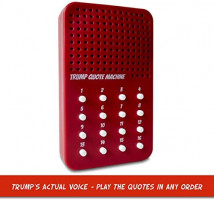 Trump Gag Gift - The Donald Trump Quote Machine - 16 Classic Quotes, One-Liners & Maga Brilliance from President Trump Himself - A Funny Gag Gift to Make America Great Again: Toys & Games
