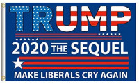 Moligoo Trump 2020 The Sequel Make Liberals Cry Again American Flag 3x5 ft with Brass Grommets, Donald Trump for President 2020 : Garden & Outdoor