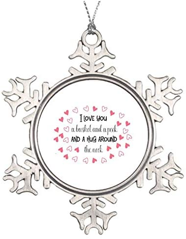 Rebbygena Christmas Ornaments Holiday Tree Ornament I Love You A Bushel and A Peck and A Hug Around The Neck 3 Snowflake Ornament Crafts Christmas Decoration Thanksgiving Decoration: Home & Kitchen