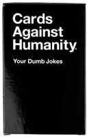 Cards Against Humanity Game - Your Dumb Jokes: Toys & Games